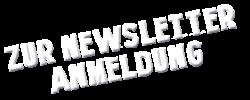 Zur Newsletter Anmeldung